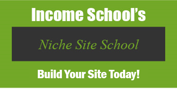 Niche Site School - Start Your Site Today!