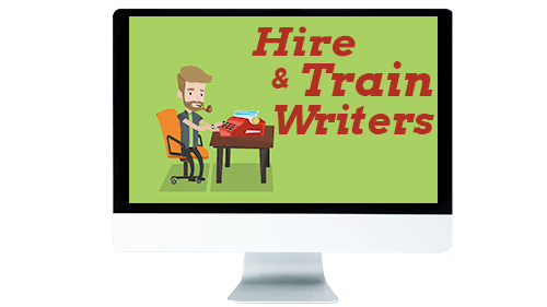 Hire and Train Writers